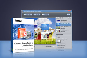 ImTOO Convert PowerPoint to DVD