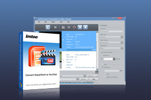 ImTOO Convert PowerPoint to YouTube