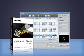 ImTOO DVD Audio Ripper for Mac