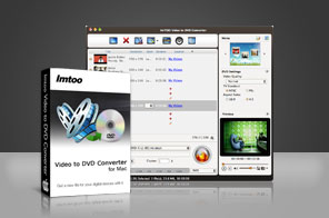 ImTOO Video to DVD Converter for Mac