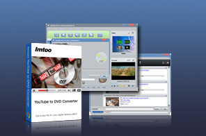 ImTOO YouTube to DVD Converter