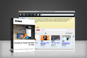ImTOO YouTube to iTunes Converter for Mac